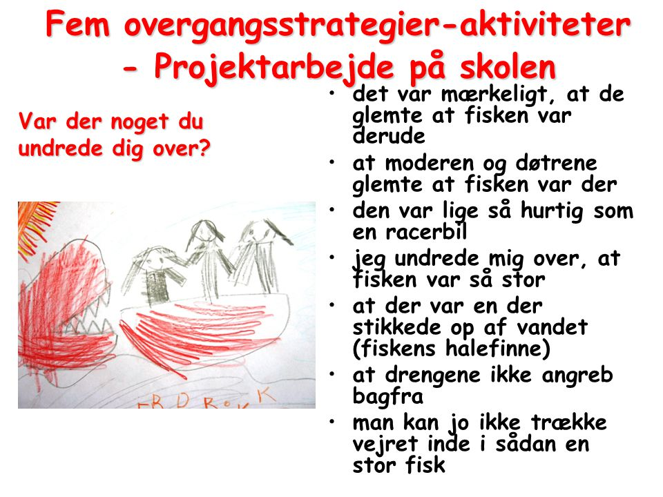 Fem overgangsstrategier-aktiviteter - Projektarbejde på skolen