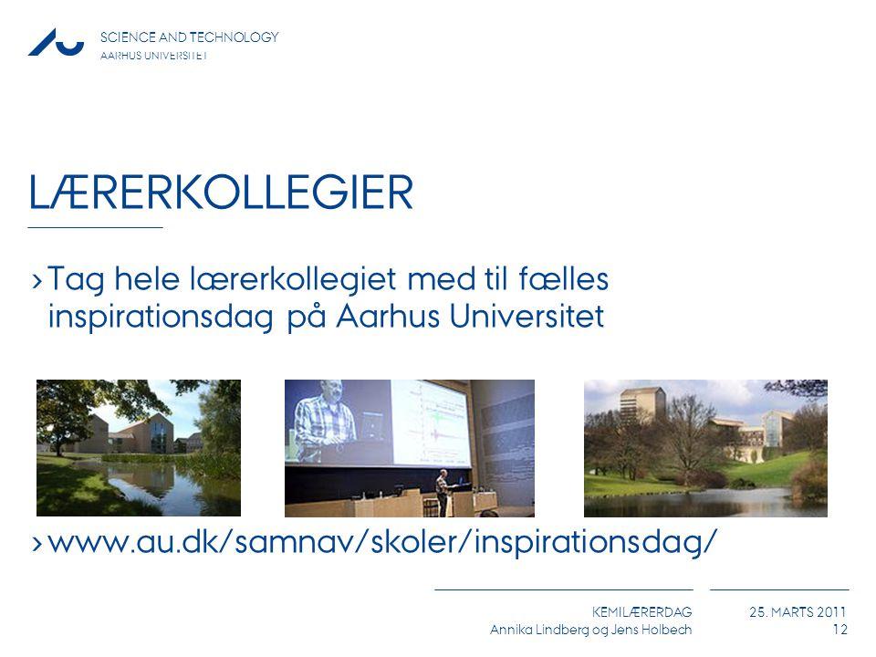 Lærerkollegier Tag hele lærerkollegiet med til fælles inspirationsdag på Aarhus Universitet.