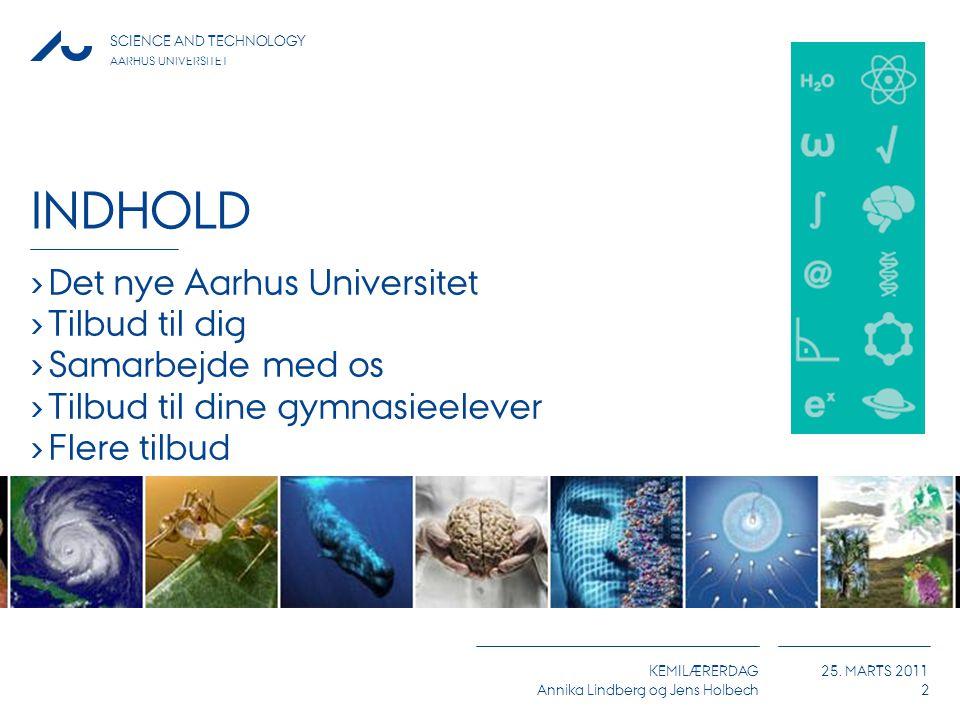 Indhold Det nye Aarhus Universitet Tilbud til dig Samarbejde med os