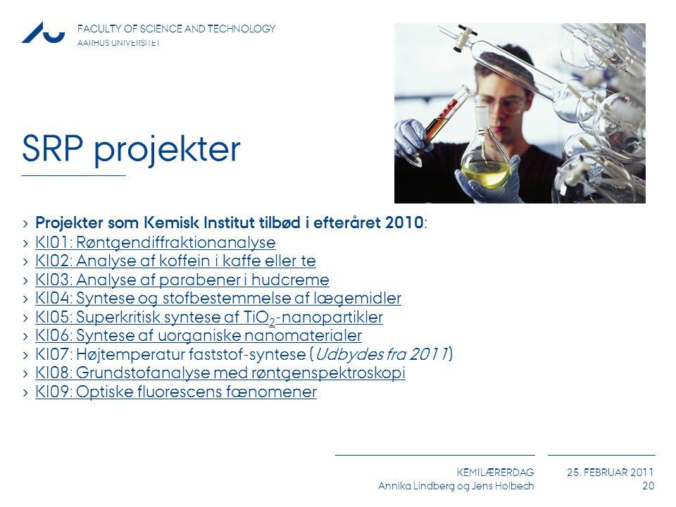 SRP projekter Projekter som Kemisk Institut tilbød i efteråret 2010: