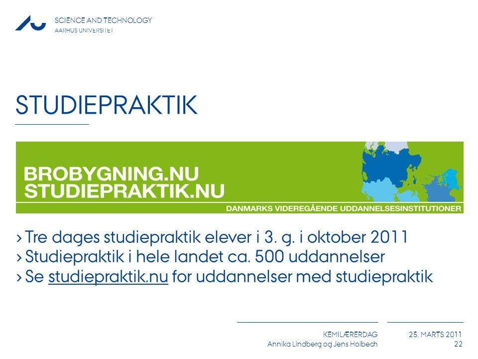 Studiepraktik Tre dages studiepraktik elever i 3. g. i oktober 2011