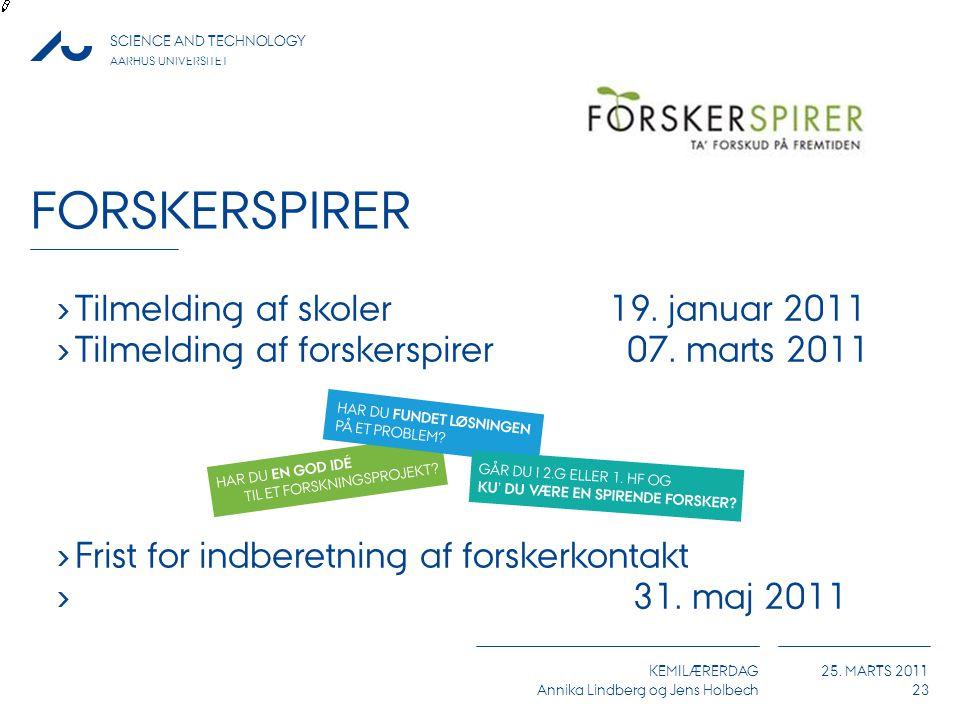 Forskerspirer Tilmelding af skoler 19. januar 2011