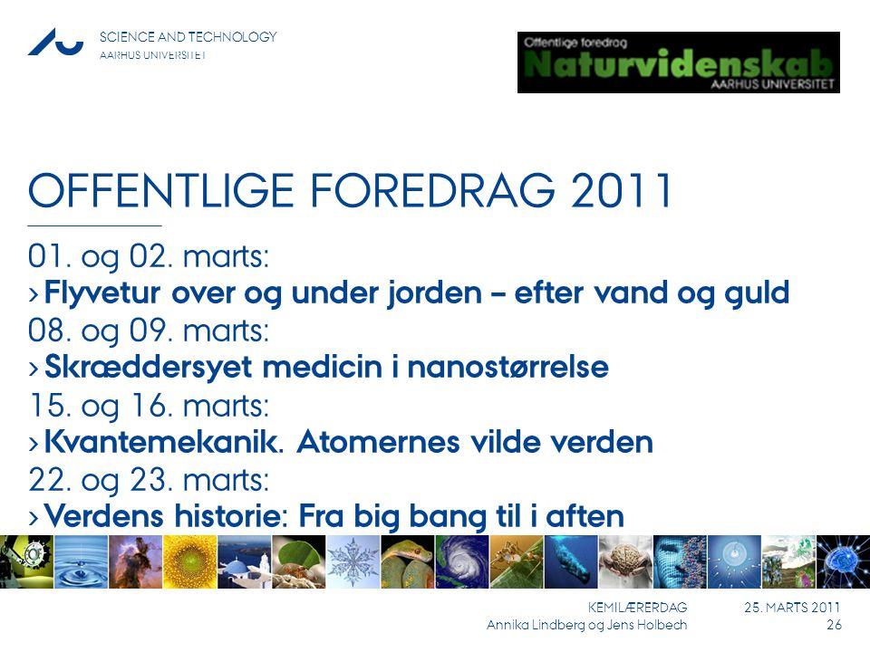 Offentlige foredrag 2011 01. og 02. marts: