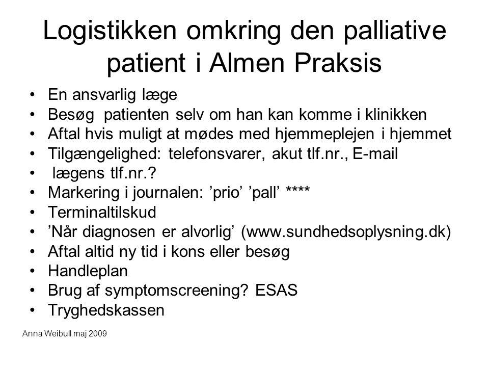 Logistikken omkring den palliative patient i Almen Praksis