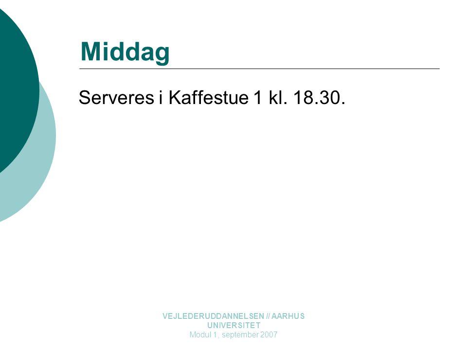 Serveres i Kaffestue 1 kl. 18.30.