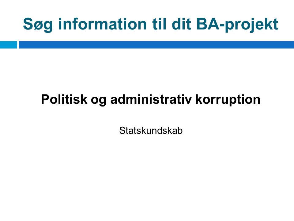 Søg information til dit BA-projekt