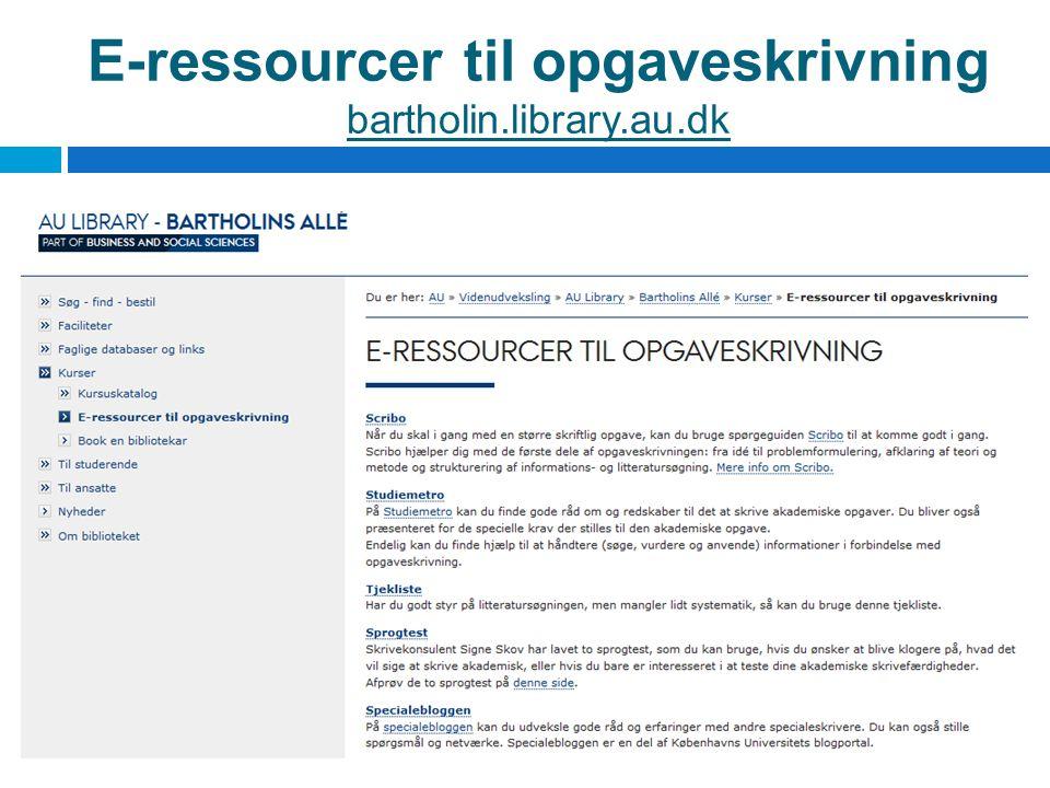 E-ressourcer til opgaveskrivning bartholin.library.au.dk