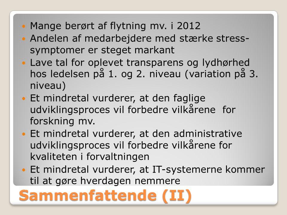 Sammenfattende (II) Mange berørt af flytning mv. i 2012