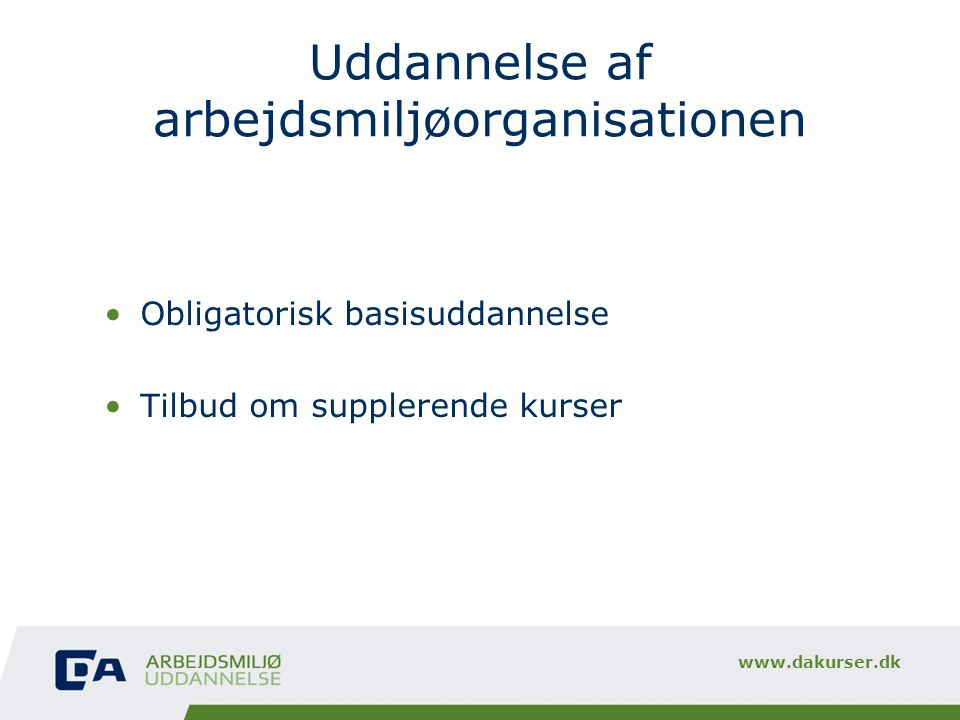 Uddannelse af arbejdsmiljøorganisationen