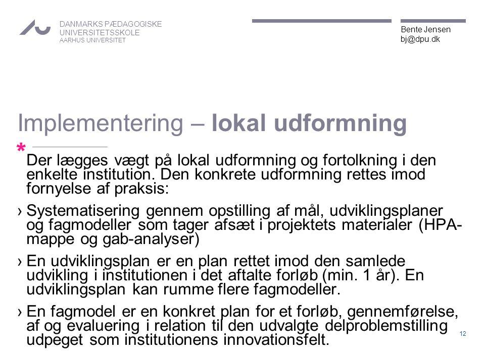 Implementering – lokal udformning