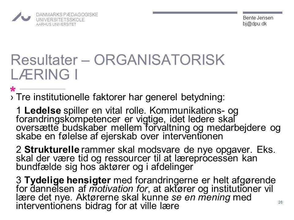 Resultater – ORGANISATORISK LÆRING I