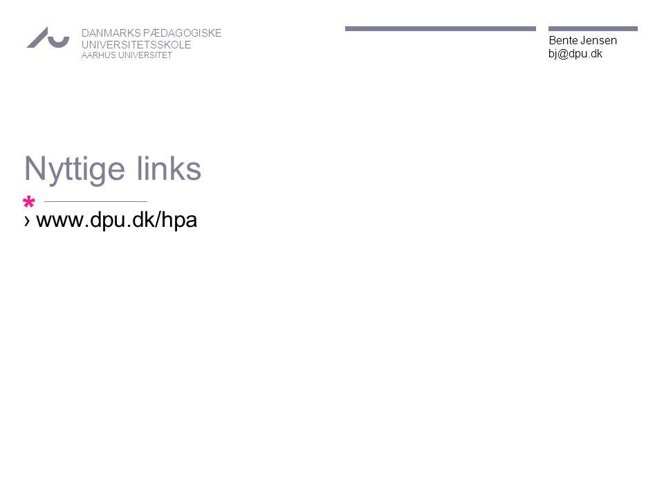 Nyttige links www.dpu.dk/hpa