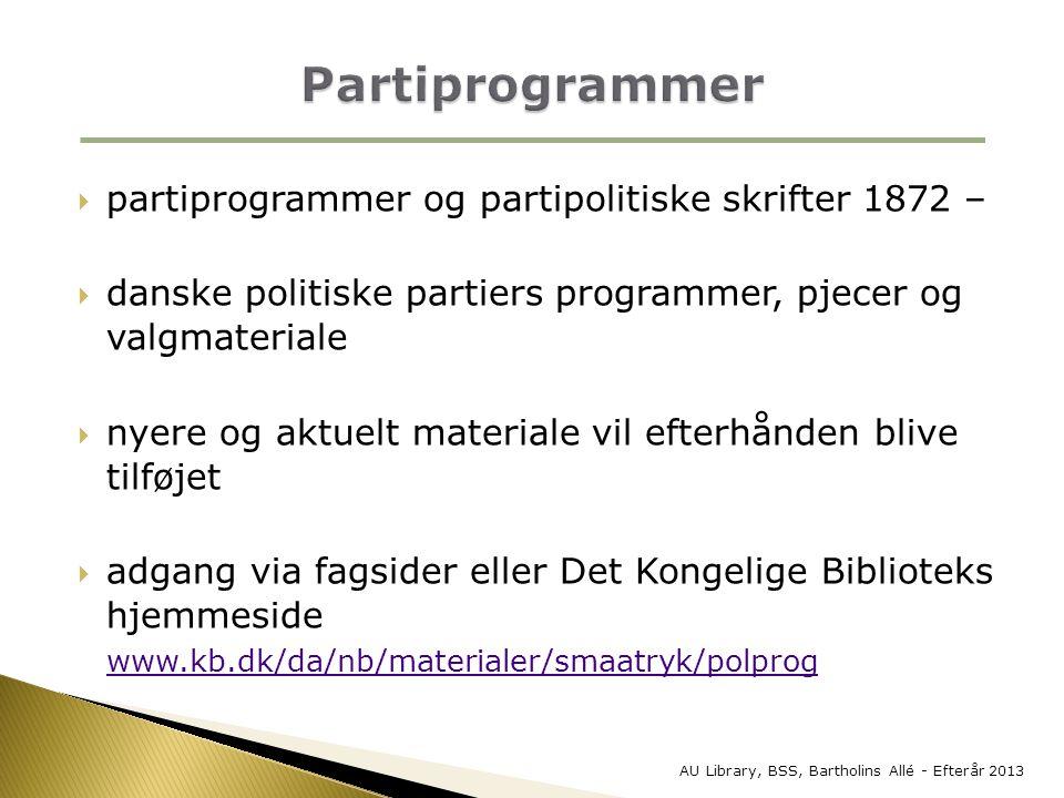 Partiprogrammer partiprogrammer og partipolitiske skrifter 1872 –