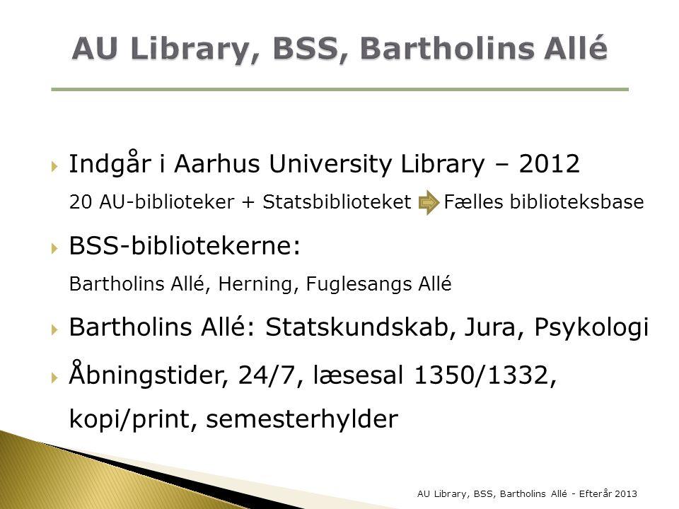 AU Library, BSS, Bartholins Allé