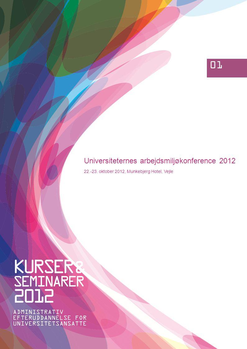 Universiteternes arbejdsmiljøkonference 2012