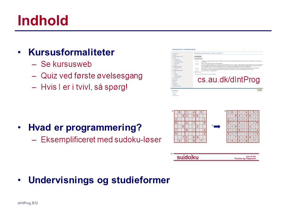Indhold Kursusformaliteter Hvad er programmering