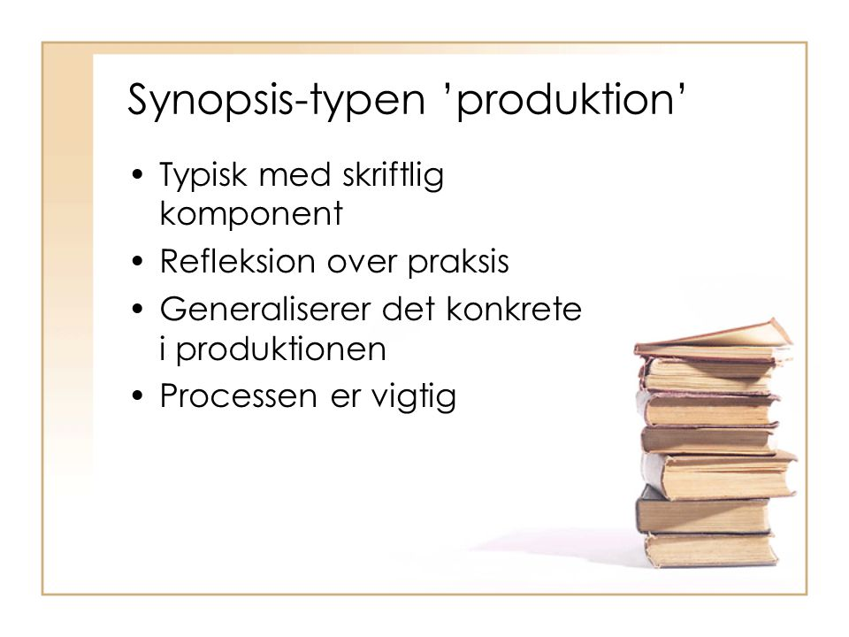 Synopsis-typen 'produktion'