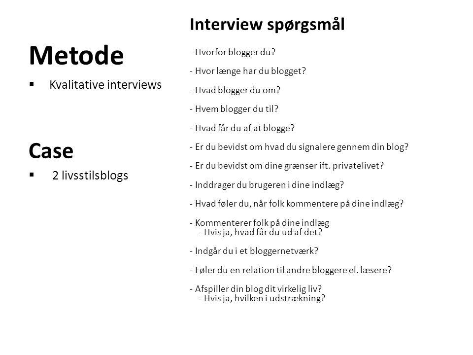 Metode Case Interview spørgsmål Kvalitative interviews