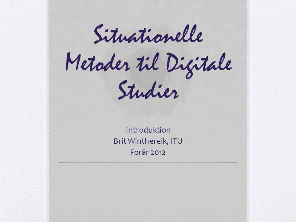Situationelle Metoder til Digitale Studier