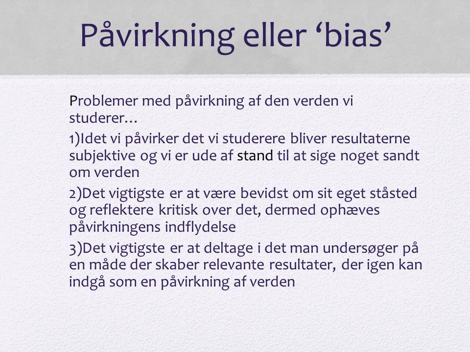Påvirkning eller 'bias'