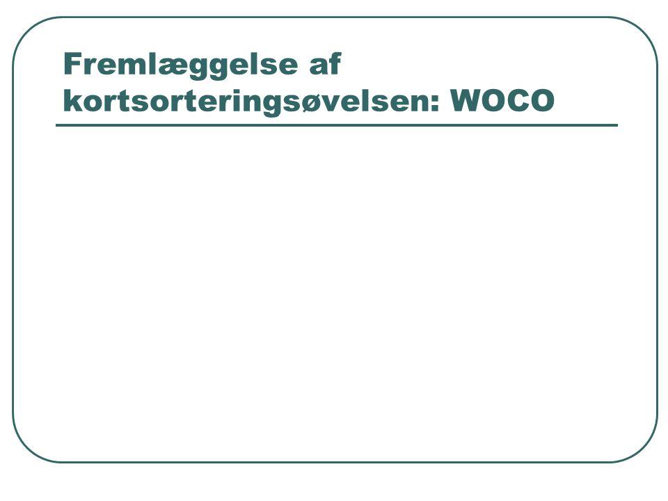 Fremlæggelse af kortsorteringsøvelsen: WOCO