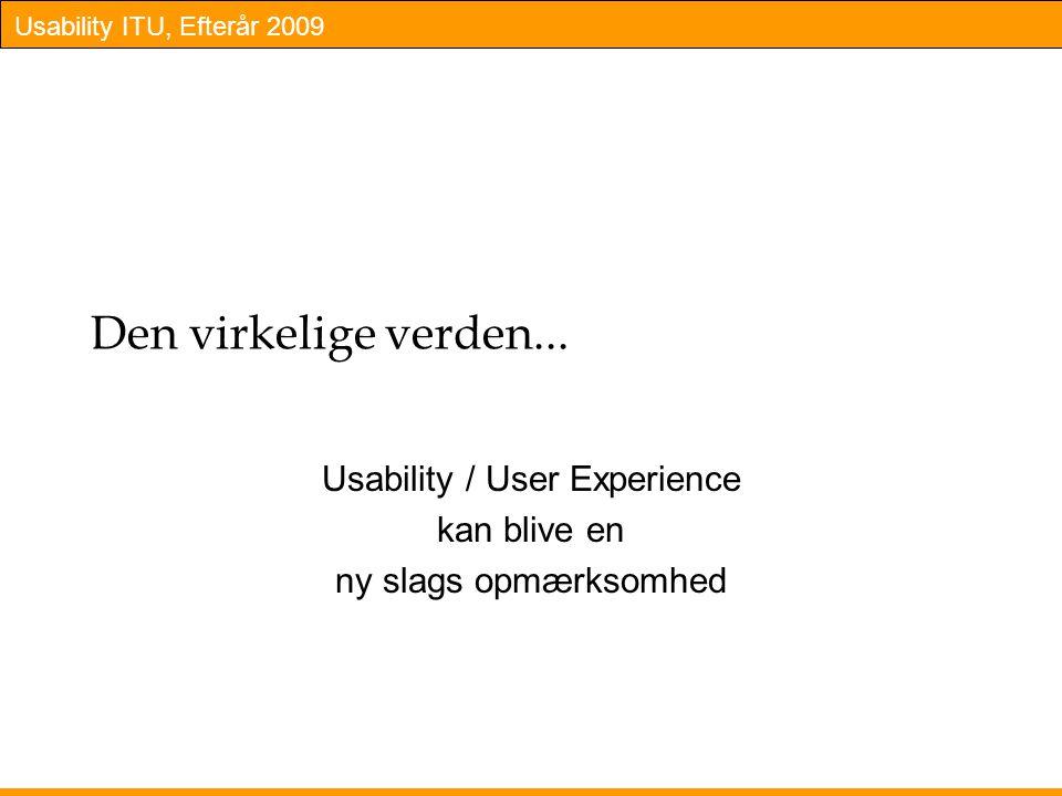 Usability / User Experience kan blive en ny slags opmærksomhed