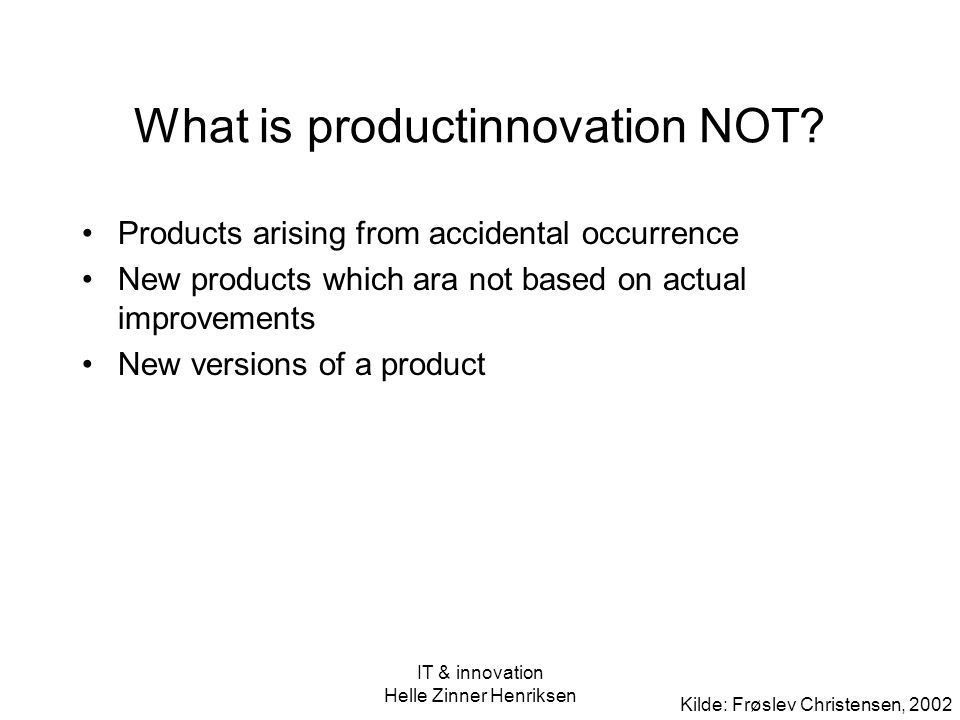What is productinnovation NOT