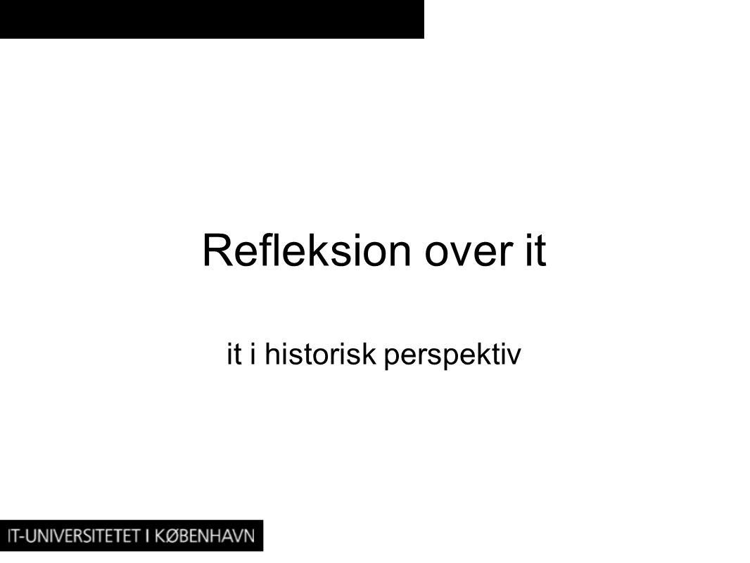 it i historisk perspektiv