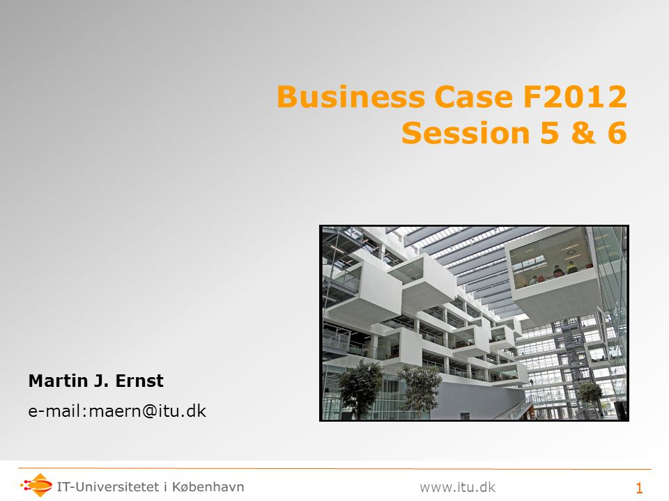 Business Case F2012 Session 5 & 6