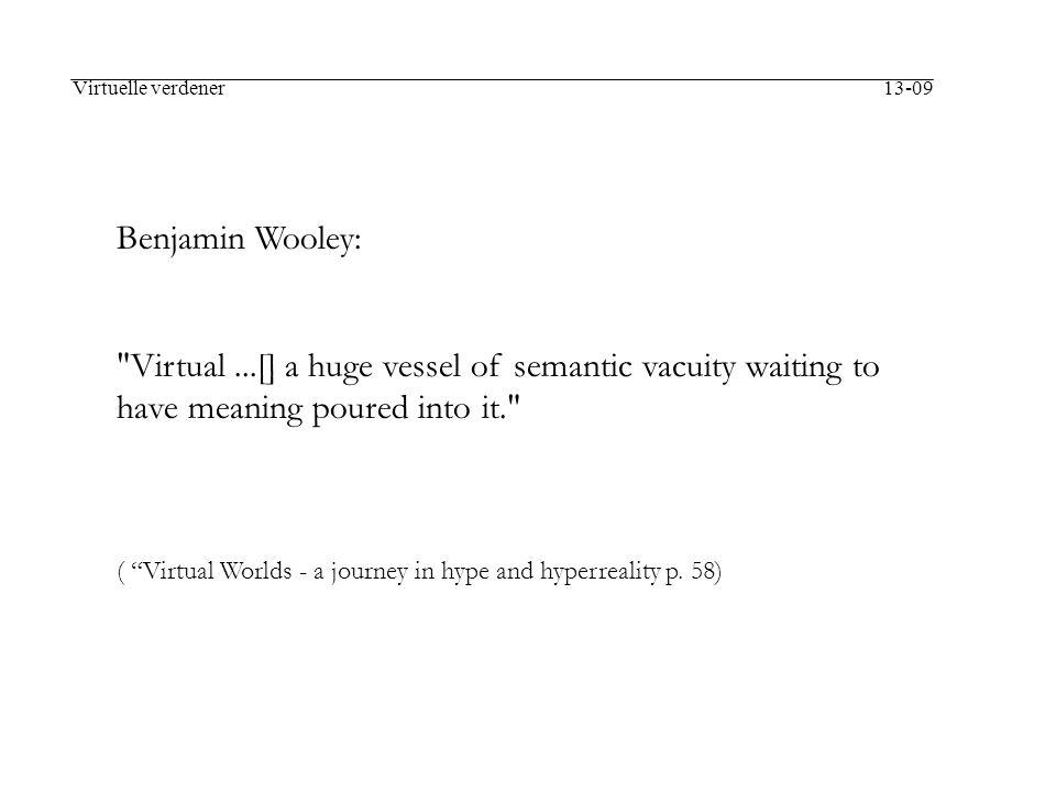 Virtuelle verdener 13-09 Benjamin Wooley: