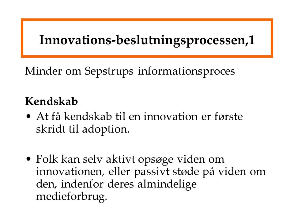 Innovations-beslutningsprocessen,1