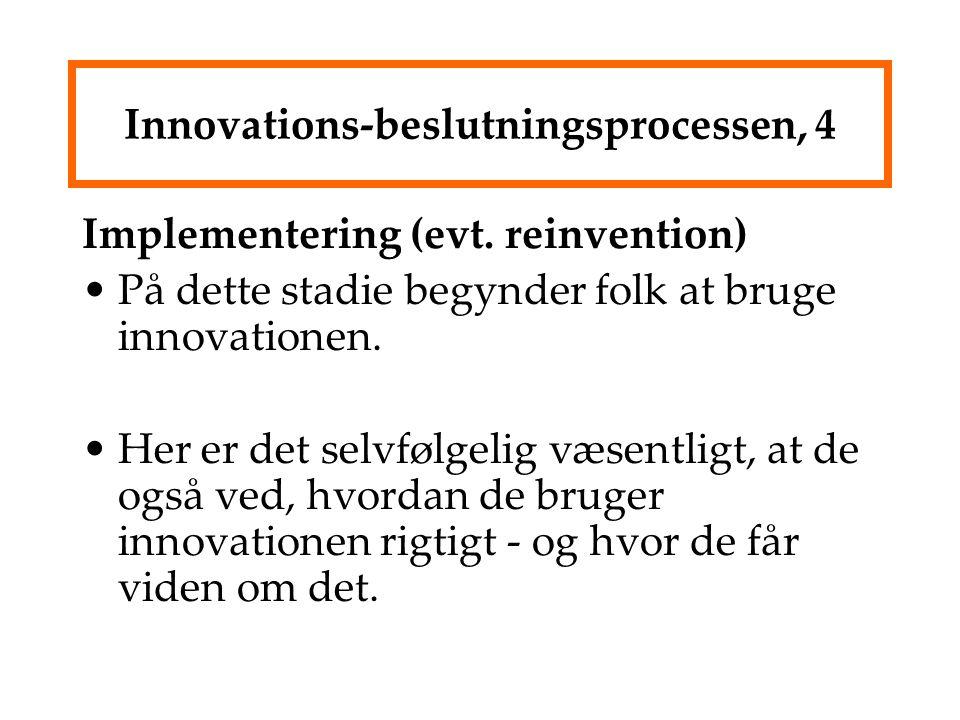 Innovations-beslutningsprocessen, 4