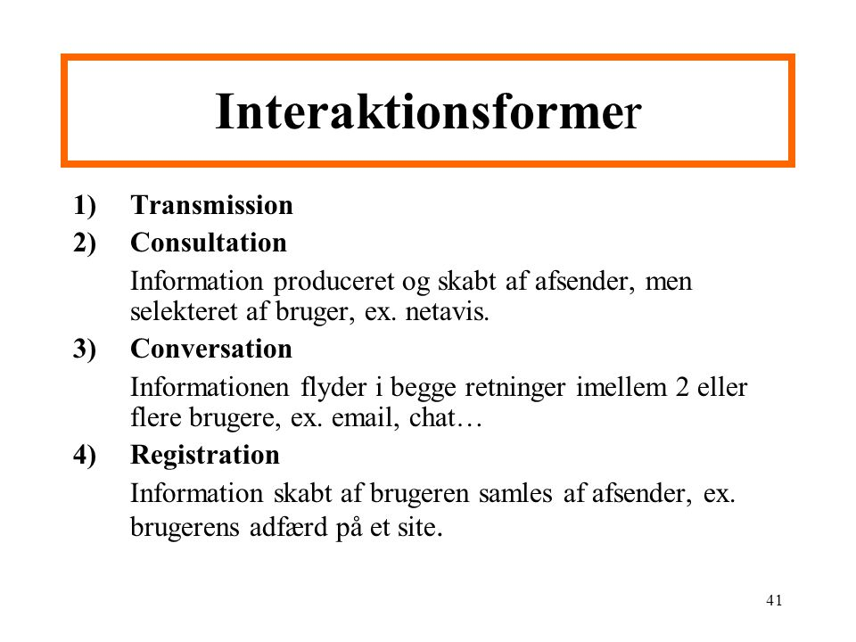 Interaktionsformer Transmission Consultation