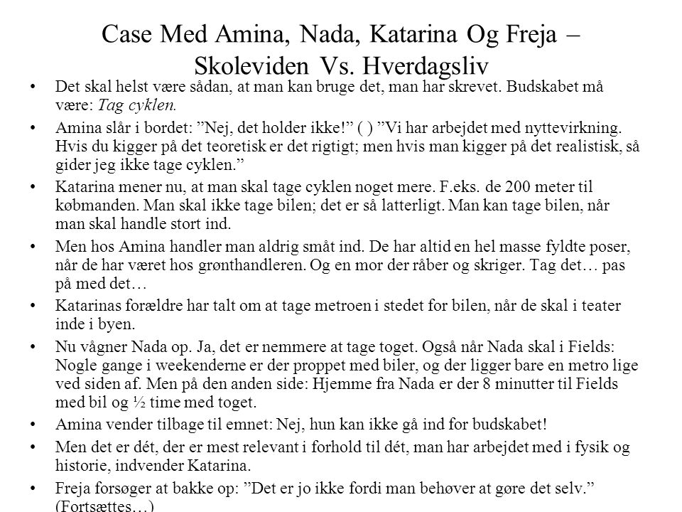 Case Med Amina, Nada, Katarina Og Freja – Skoleviden Vs. Hverdagsliv