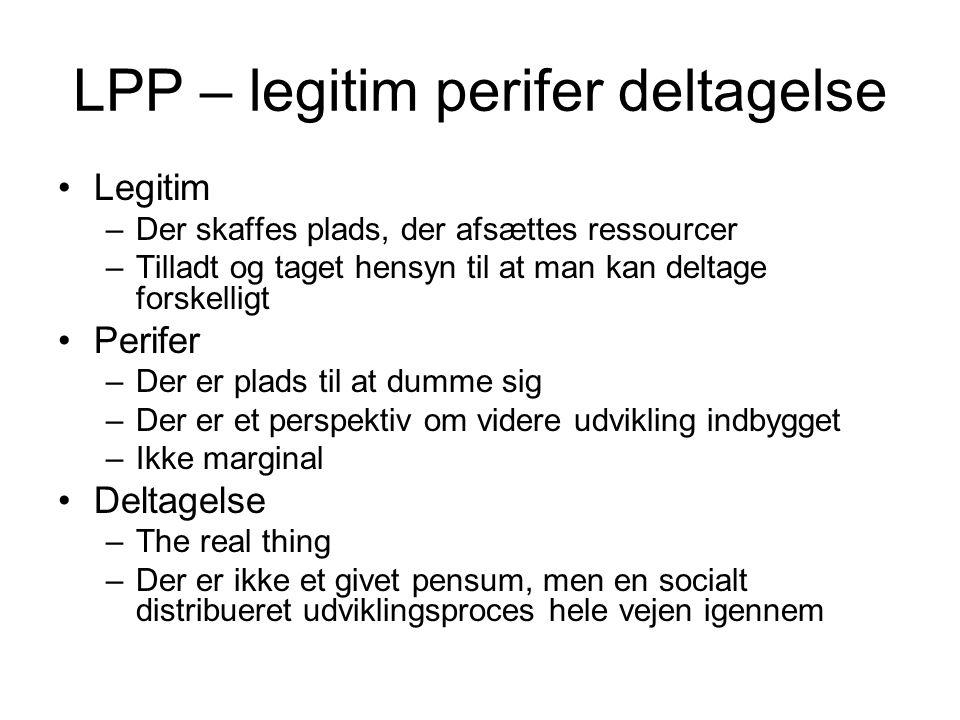 LPP – legitim perifer deltagelse