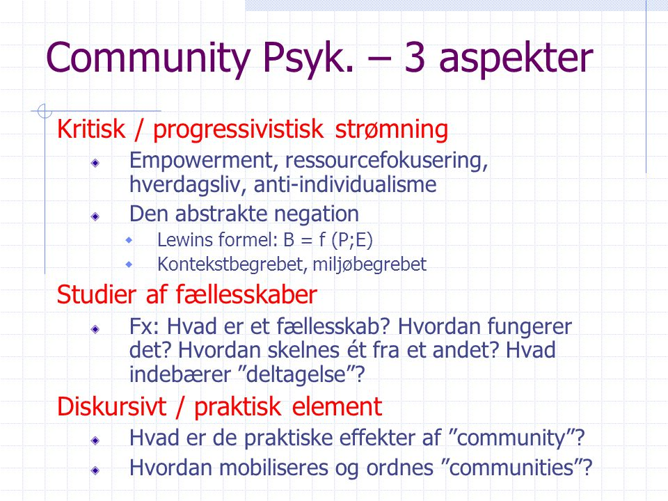 Community Psyk. – 3 aspekter