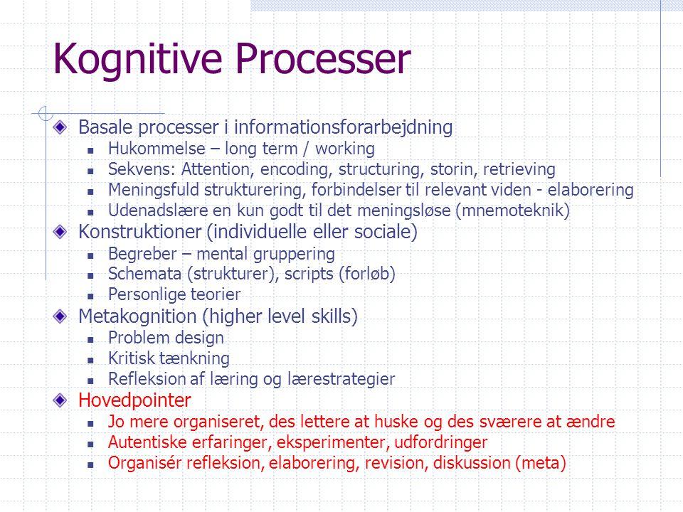 Kognitive Processer Basale processer i informationsforarbejdning