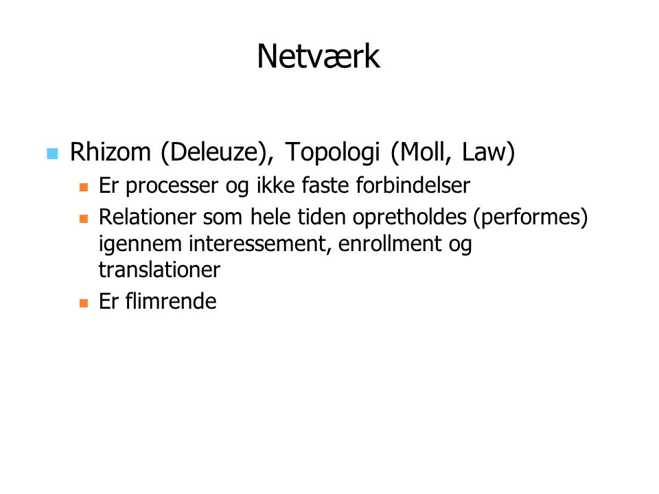 Netværk Rhizom (Deleuze), Topologi (Moll, Law)