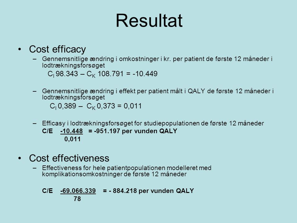 Resultat Cost efficacy Cost effectiveness