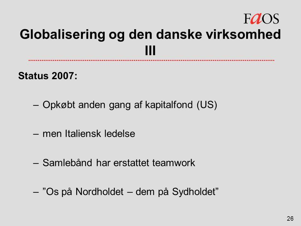 Globalisering og den danske virksomhed III