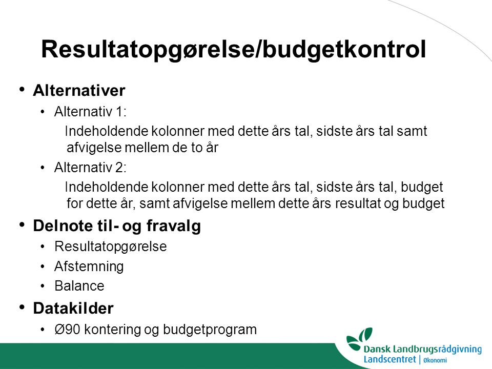 Resultatopgørelse/budgetkontrol
