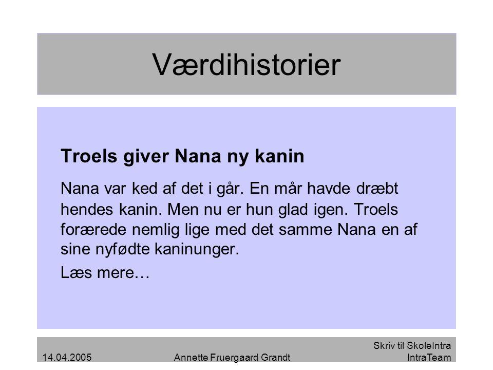 Værdihistorier Troels giver Nana ny kanin