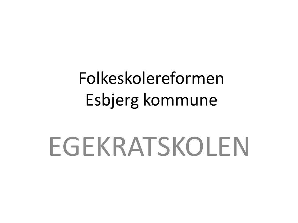 Folkeskolereformen Esbjerg kommune