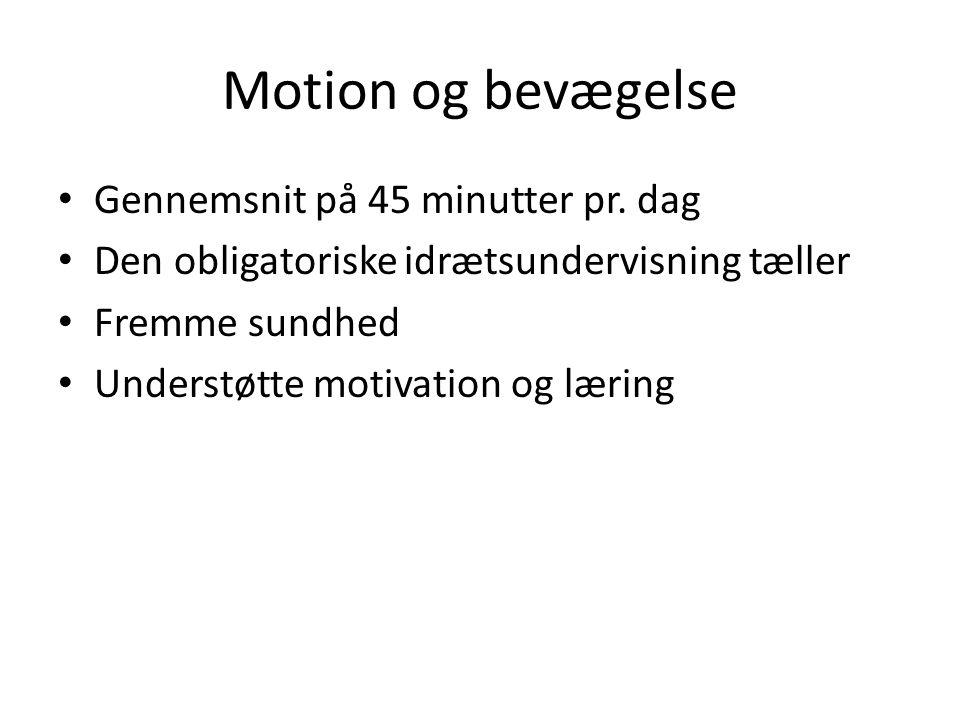Motion og bevægelse Gennemsnit på 45 minutter pr. dag
