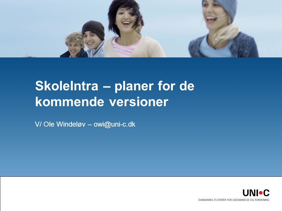 SkoleIntra – planer for de kommende versioner