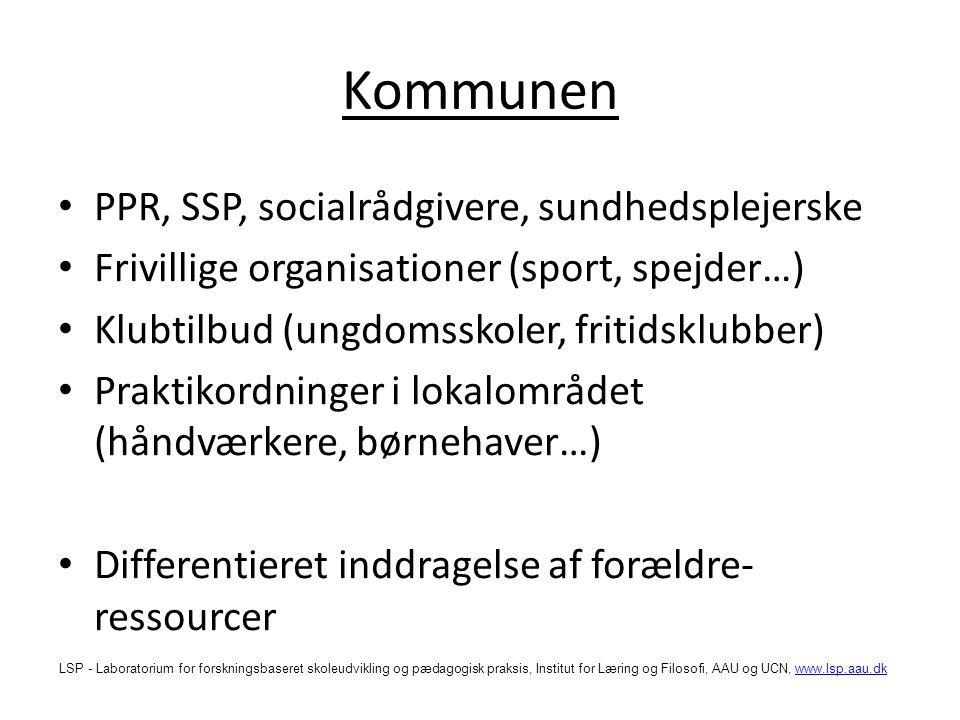 Kommunen PPR, SSP, socialrådgivere, sundhedsplejerske