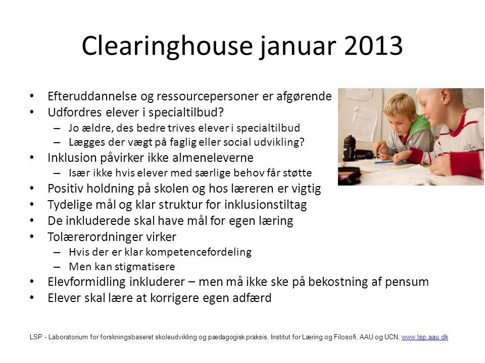 Clearinghouse januar 2013 Efteruddannelse og ressourcepersoner er afgørende. Udfordres elever i specialtilbud