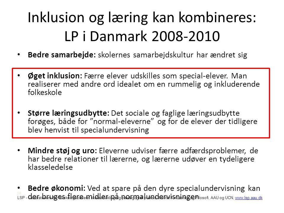 Inklusion og læring kan kombineres: LP i Danmark 2008-2010
