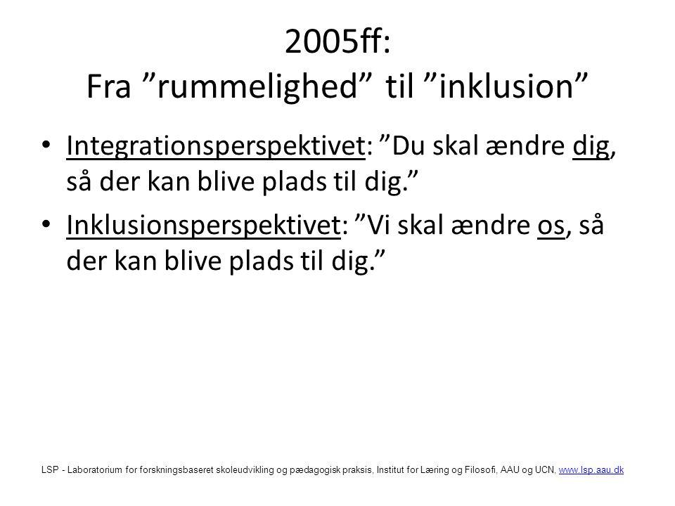 2005ff: Fra rummelighed til inklusion