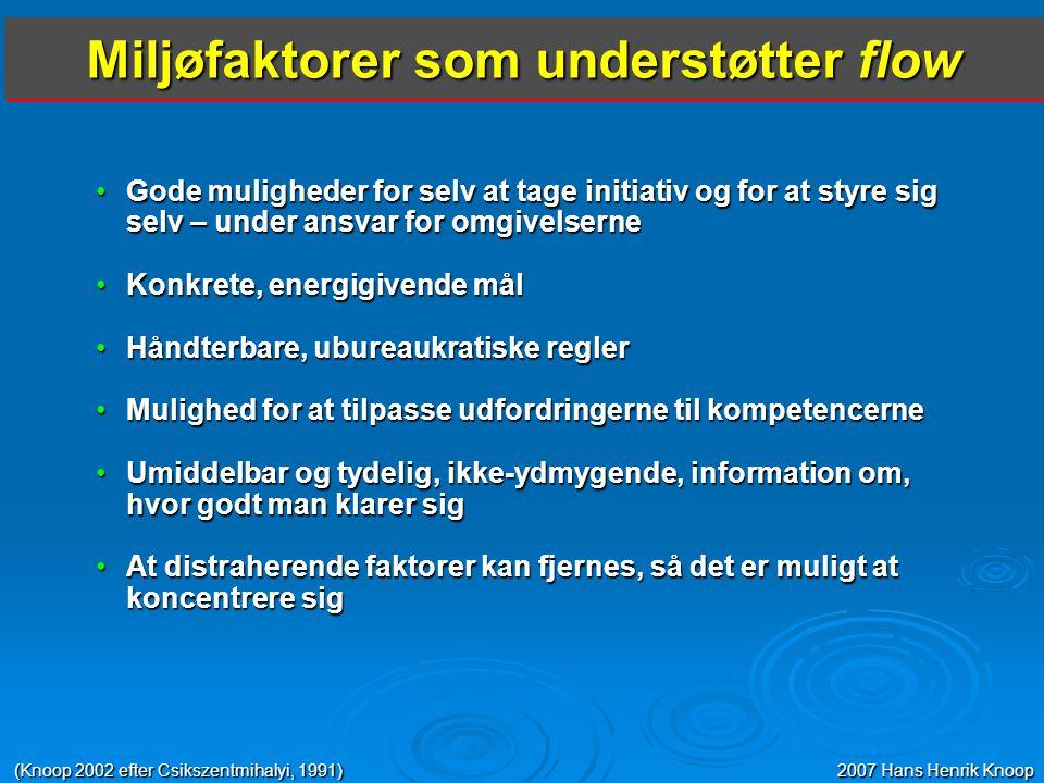 Miljøfaktorer som understøtter flow